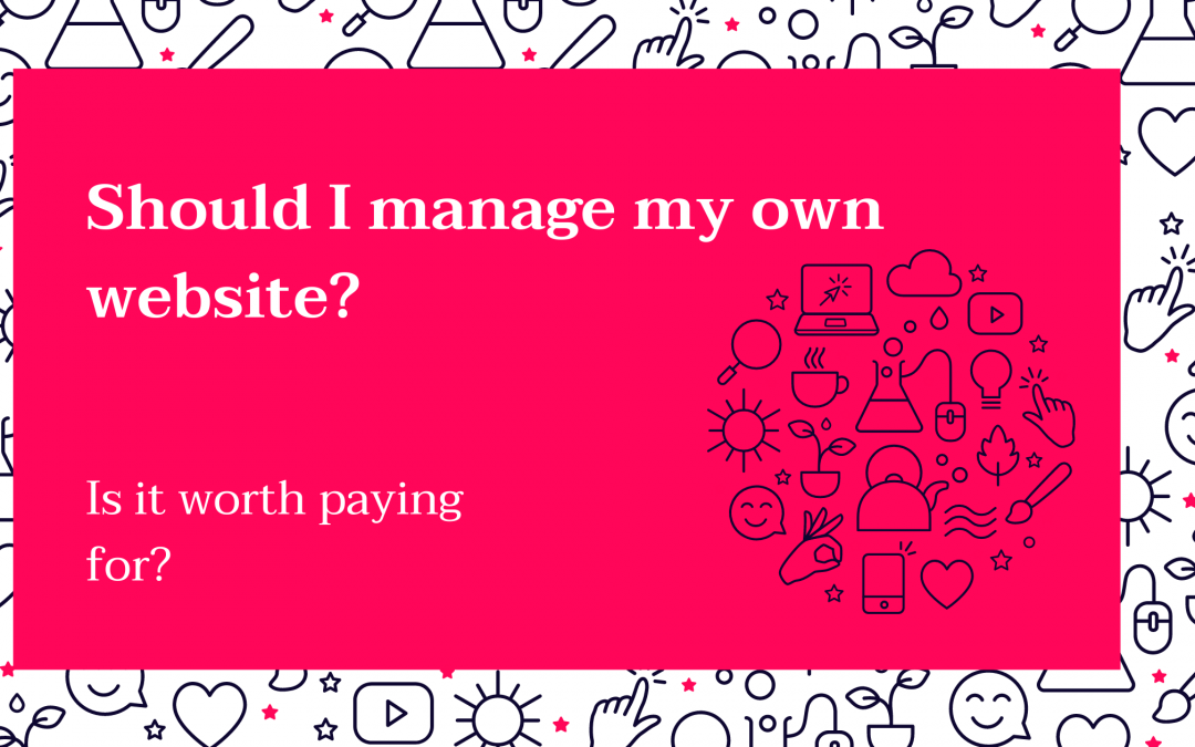 Should I manage my own website